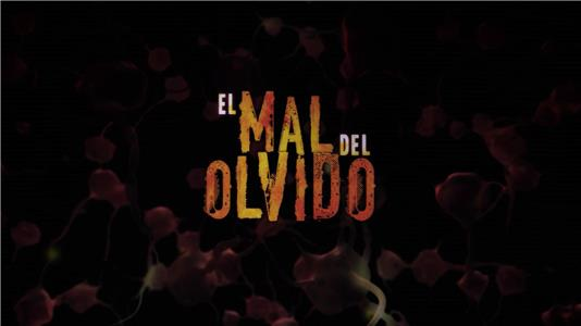 First Time Filmmakers: Colombia - El Mal del Olvido  HD online