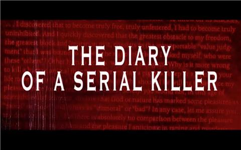 The Diary of a Serial Killer (2014) HD online