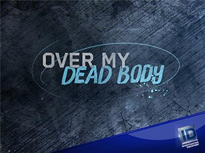 Over My Dead Body  HD online