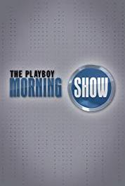 The Playboy Morning Show Episode #8.35 (2010– ) HD online