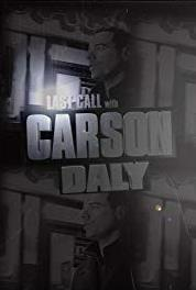 Last Call with Carson Daly Episode dated 3 October 2012 (2002– ) HD online