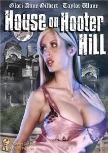 House on Hooter Hill (2007) HD online
